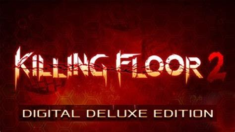 killing floor 2 digital deluxe edition k 248 b killing floor 2 digital deluxe edition pc produktkode til digital download