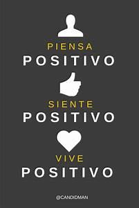 Piensa Positivo  Siente Positivo  Vive Positivo