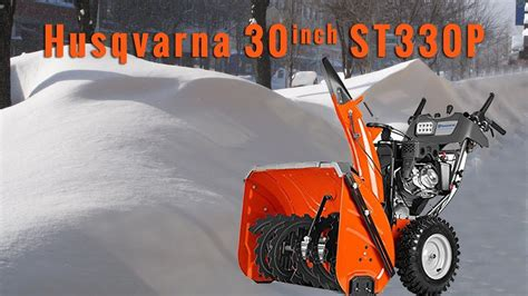 Review Husqvarna St330p 30 Inch Snow Thrower Blower & Find
