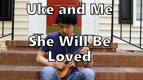 maroon 5 ukulele she will be loved she will be loved ukulele cover of maroon 5 in 7 youtube