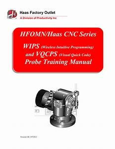 Haas Mill Wips And Vqcps Probe Training Manual  File Size