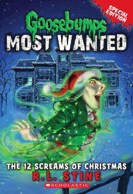 goosebumps most wanted special edition 2 the 12 screams