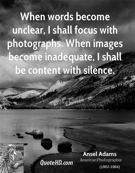 famous quotes  ansel adams quotesgram
