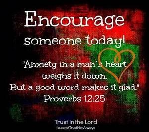 Encourage someo... Encourage Someone Quotes