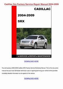 Cadillac Srx Factory Service Repair Manual 20 By