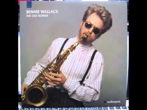 Bennie Wallace Mp3 Songs Download Free And Play Musica