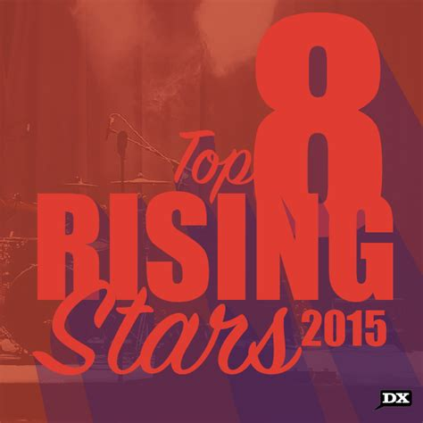 Hiphopdx's Top 8 Rising Stars Of 2015 Hiphopdx