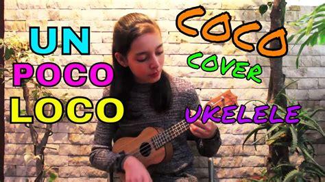 poco loco coco cover ukelele mayte chords chordify