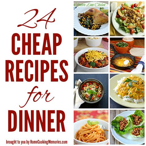 home dinner ideas 24 cheap recipes for dinner home cooking memories