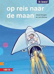 Op Reis Naar De Maan  Spannend Eerste Leesboek