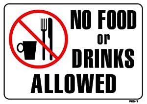 "Amazon.com : No Food or Drinks Allowed 10""x14"" Heavy Duty"
