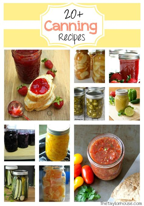 canning recipes canning recipe ideas the taylor house