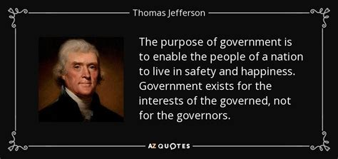 thomas jefferson quote  purpose  government