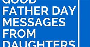 38 Good Father Day Messages from Daughters   Messages ...