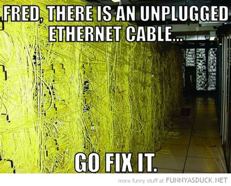 Cable Meme - a network cable is unplugged funny i have a pc