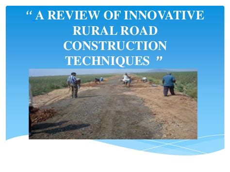 A Review Of Innovative Rural Road
