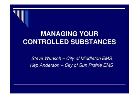Managing Your Controlled Substances
