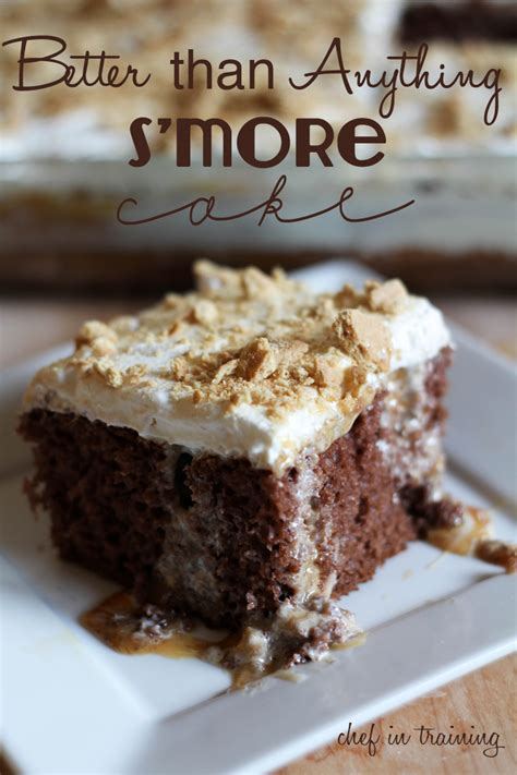 s more cake better than anything s more cake chef in