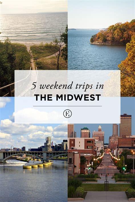 The 25+ Best Midwest Weekend Getaways Ideas On Pinterest