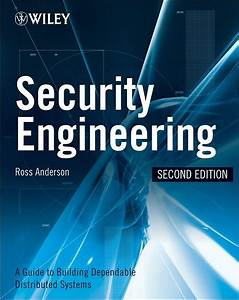 Security Engineering   2nd Edition   A Guide To Building