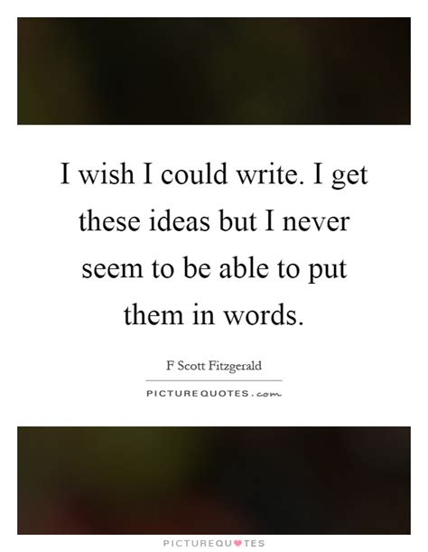 I Wish I Could Write I Get These Ideas But I Never Seem. Sample Esl Teacher Resume. Sample Account Manager Resume. International Resume. What Does An Executive Resume Look Like. Interactive Resumes. Site Engineer Resume. Massage Therapy Resume Examples. Proffesional Resume Format
