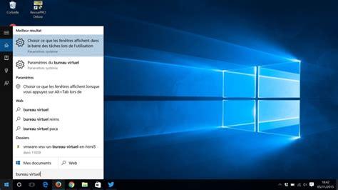 bureau virtuel windows 7 comment utiliser les bureaux virtuels dans windows 10