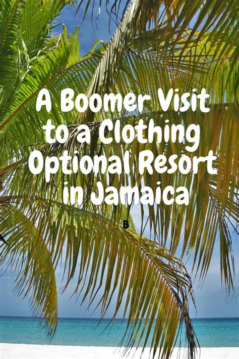 Daring For A Day Boomers At A Clothing Optional Resort
