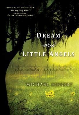 dream   angels  michael hiebert reviews discussion bookclubs lists