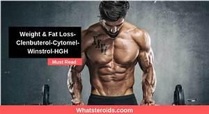 Weight  U0026 Fat Loss Clenbuterol Cytomel Winstrol Hgh