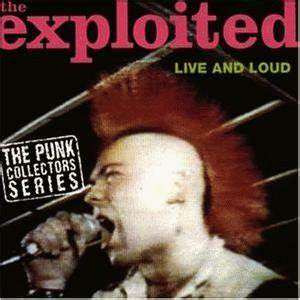 The Exploited Hitler S In The Charts Again The Exploited Live And Loud Live Metal Kingdom
