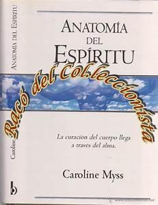 Anatomia Del Espiritu Caroline Myss Pdf
