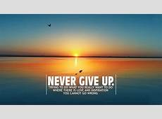 Don't Give Up Wallpapers HD