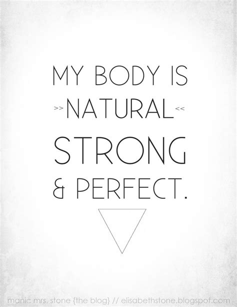 My body is natural, strong, and perfect. | Doula