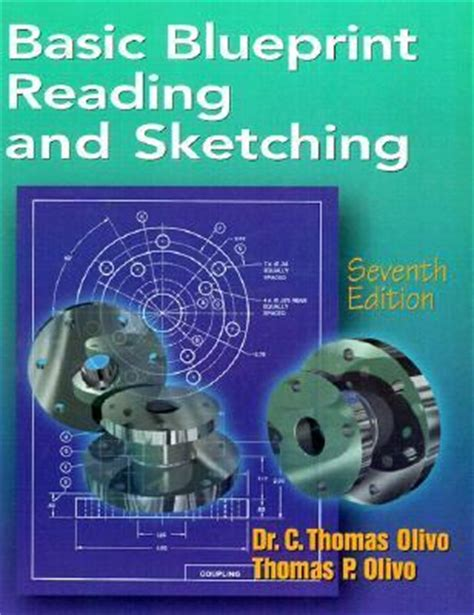 basic blueprint reading and sketching 7th edition rent 9780766808416 0766808416