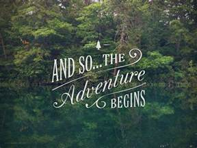 Travel Adventure Begins Quote