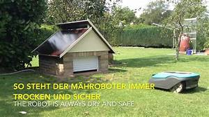Rasenmäher Roboter Bauanleitung : garage f r m hroboter selber bauen garage f r m hroboter ~ Michelbontemps.com Haus und Dekorationen