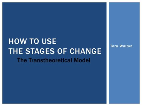 Ppt  How To Use The Stages Of Change Powerpoint Presentation Id1933025