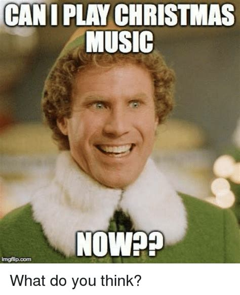 What Do You Think Meme - cani play christmas music now imgflip com what do you think meme on sizzle