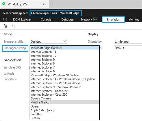 edge microsoft user browser agent string tools menu f12 change chrome firefox mozilla whatsapp developer tab using go value opera