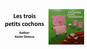Youtube Les Trois Cochons : french children 39 s story les trois petits cochons youtube ~ Zukunftsfamilie.com Idées de Décoration