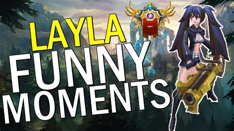 Mobile Legends 5v5 Moba Funny Moments Layla