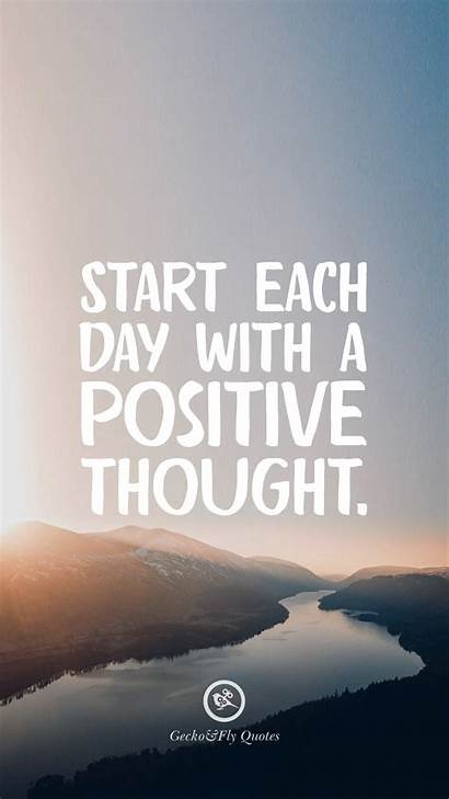Positive Thought Start Quotes Motivational Inspirational Iphone