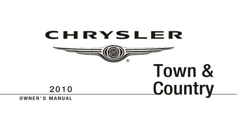 2009 Chrysler Town And Country Owners Manual by 2010 Chrysler Town And Country Owners Manual Just Give