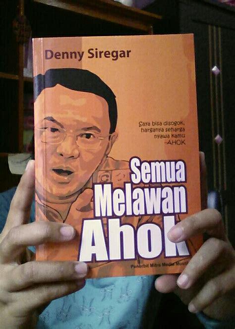 amazing grace review buku  melawan ahok denny siregar
