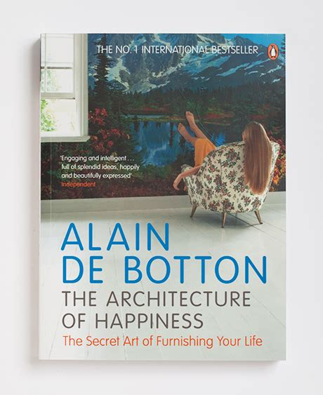 The Architecture Of Happiness  Alain De Botton