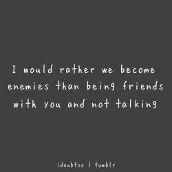 Friends Not Talking Quotes