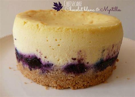 dessert avec des myrtilles cheesecake chocolat blanc myrtilles recette avec cuisson