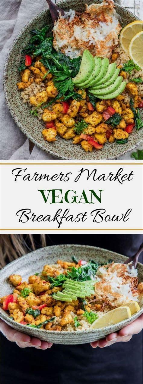 Thís farmers market vegan breakfast bowl ís loaded wíth ...