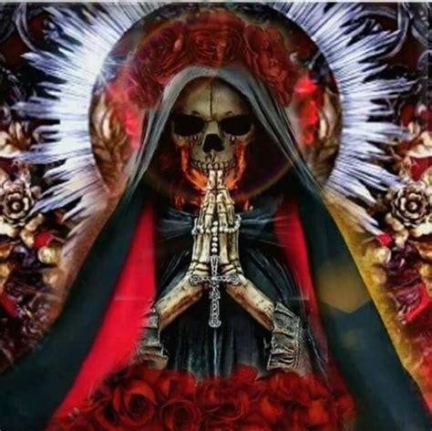 Santa Muerte Images Santa Muerte The Prayer Of The Santa Muerte