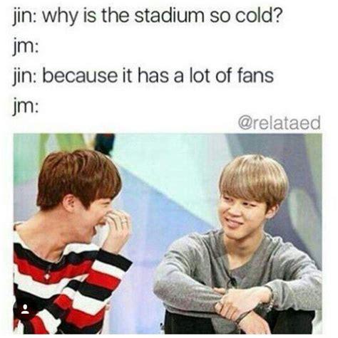 Jins Meme - not gonna lie jin actually kills me with his jokes lol he s cute quot fan girl quot pinterest bts